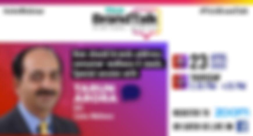 BrandTalk Webinar with Tarun Arora