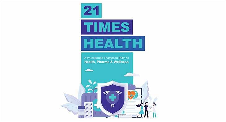 Wunderman Thompson '21 Times Health' report