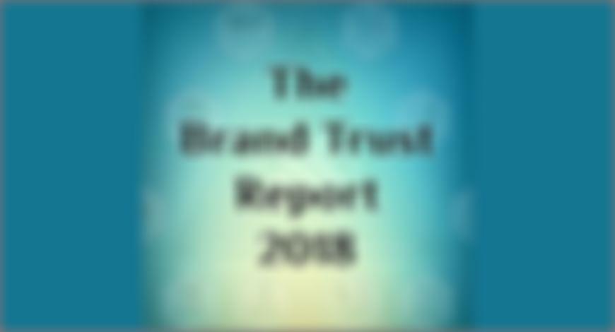 TRA's Brand Trust Report 2018