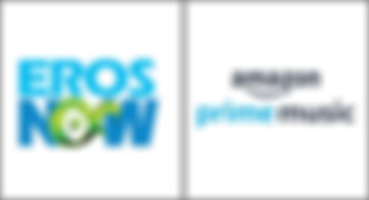 ErosNow and Amazon Prime Music