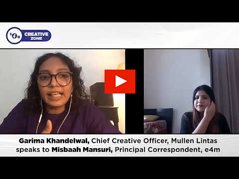 Creative Zone, Garima Khandelwal,  CCO, Mullen Lintas
