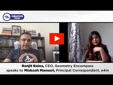 e4m Creative Zone, Ranjit Raina, CEO, Geometry Encompass